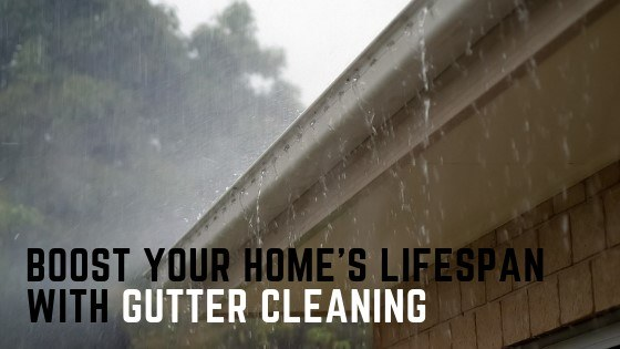 Ways Gutter Cleaning Can Boost Your Home's Lifespan
