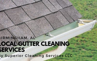 Local Gutter Cleaning Services in Birmingham Alabama by Superior Cleaning