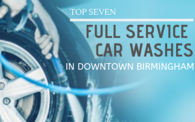 Top 7 Full Service Car Washes in downtown Birmingham
