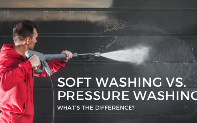 Soft Washing versus Pressure Washing: what's the difference?